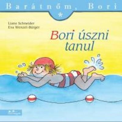 Liane Schneider – Annette Steinhauer: Bori úszni tanul – Barátnőm, Bori