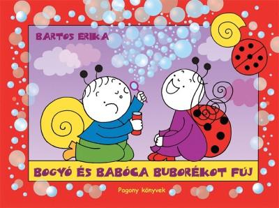 Bartos Erika: Bogyó és Babóca buborékot fúj