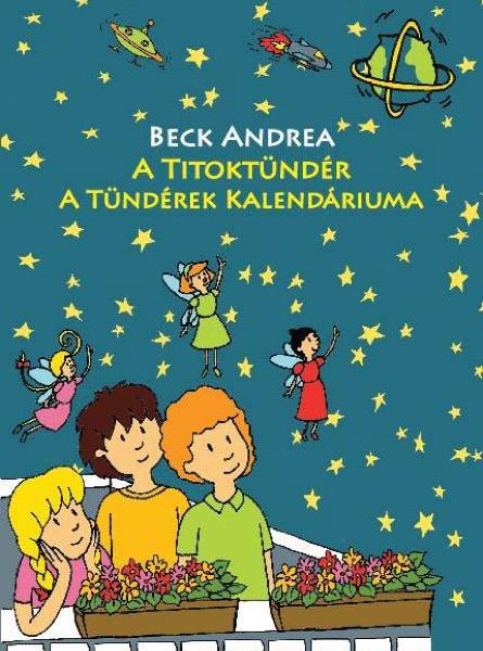 Beck Andrea: A titoktündér – A tündérek kalendáriuma