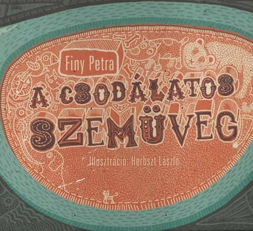 Finy Petra: A csodálatos szemüveg