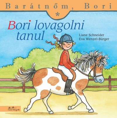 Liane Schneider – Annette Steinhauer: Bori lovagolni tanul – Barátnőm, Bori