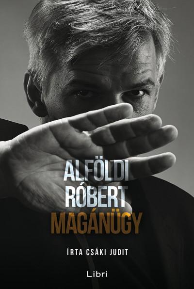 Alföldi Róbert – Csáki Judit: Magánügy