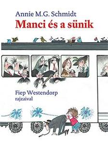 Annie M. G. Schmidt: Manci és a sünik