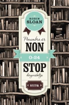 Robin Sloan: Penumbra úr nonstop könyvesboltja
