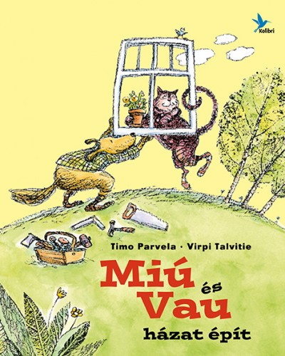 Timo Parvela – Virpi Talvitie: Miú és Vau házat épít