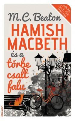 M. C. Beaton: Hamish Macbeth és a tőrbe csalt falu