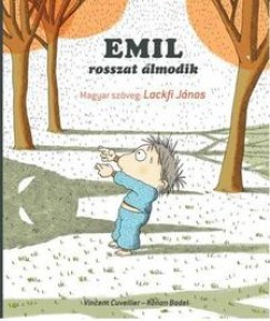 Ronan Badel - Vincent Cuvellier: Emil rosszat álmodik