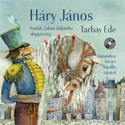 Tarbay Ede: Háry János - CD melléklettel