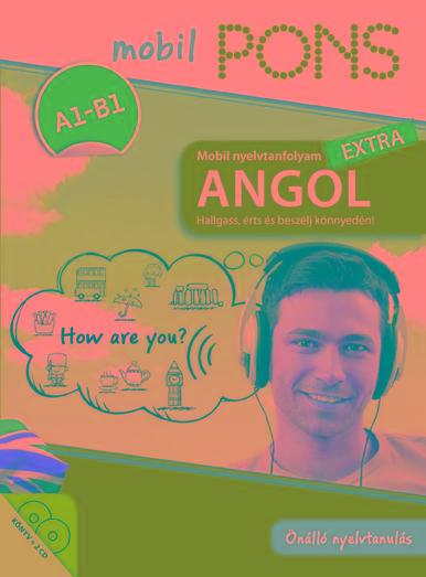PONS MOBIL NYELVTANFOLYAM – ANGOL EXTRA (KÖNYV+2CD)