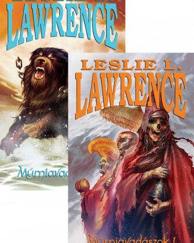 Leslie L. Lawrence: Múmiavadászok I-II.