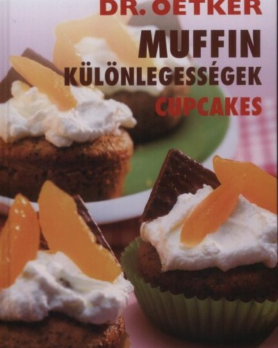 DR. OETKER - MUFFIN KÜLÖNLEGESSÉGEK - CUPCAKES