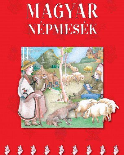 Szalai Lilla (Szerk.): Magyar népmesék