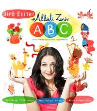 Bíró Eszter: Állati Zenés ABC 1. (CD melléklettel) - Zenés mesés képeskönyv nagylemezzel