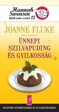 Joanne Fluke: Ünnepi szilvapuding és gyilkosság - Hannah Swensen titokaztos esetei 12.