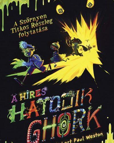 Robert Paul Weston: A híres hatodik Ghork - Szörnyen Titkos Részleg 2.