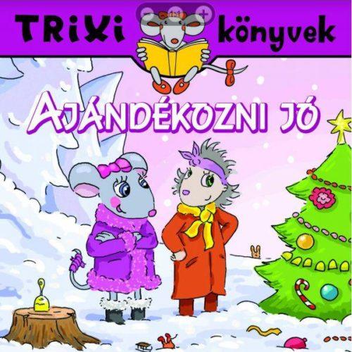 Ajándékozni jó - Trixi könyvek