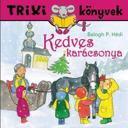 Kedves karácsonya - Trixi könyvek