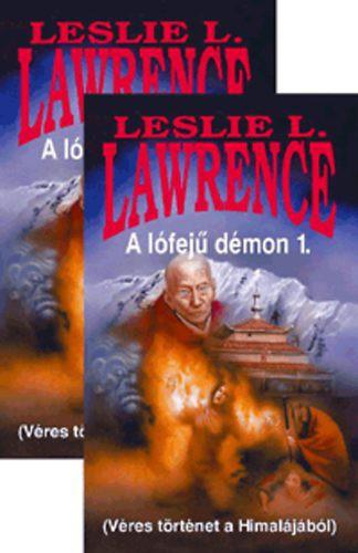 Leslie L. Lawrence: A lófejű démon 1-2. - Véres történet a Himalájából