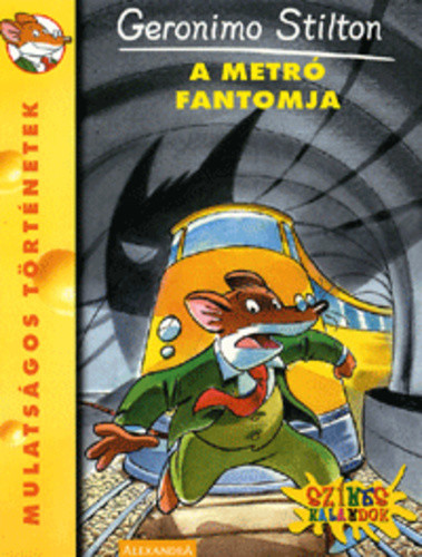 Geronimo Stilton: A metró fantomja