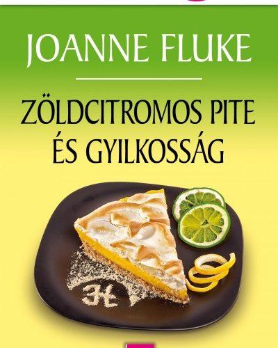 Joanne Fluke: Zöldcitromos pite és gyilkosság - Hannah Swensen titokzatos esetei 9.