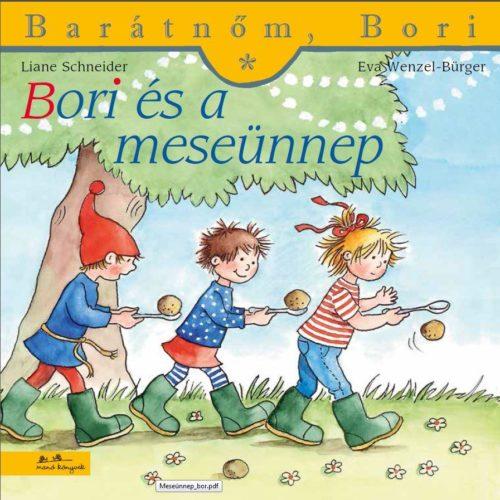 Liane Schneider: Barátnőm, Bori - Bori és a meseünnep