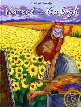 Gradimir Smudja: Vincent és Van Gogh