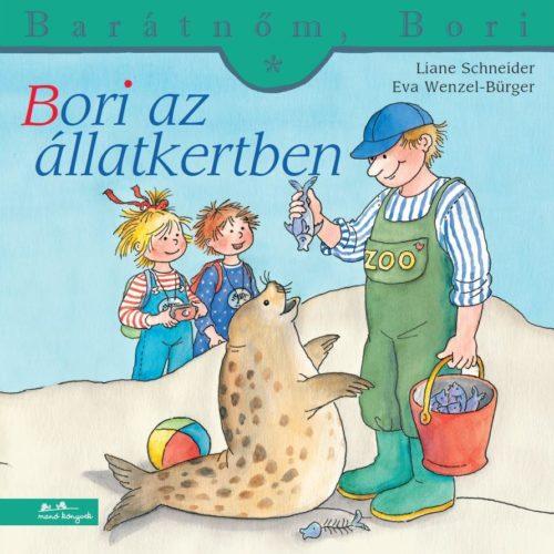 Liane Schneider: Barátnőm, Bori - Bori az állatkertben
