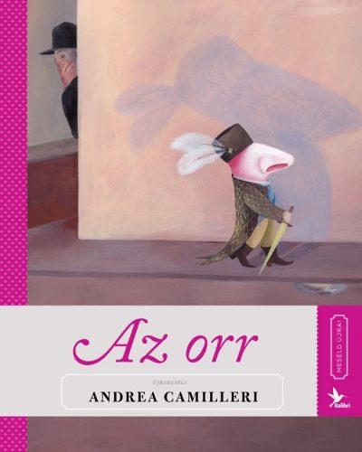 Andrea Camilleri: Meséld újra! 4. - Az orr