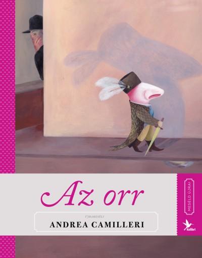 Andrea Camilleri: Meséld újra! 4. – Az orr