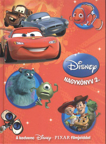 Disney Nagykönyv 2. - A kedvenc Disney Pixar filmjeiddel