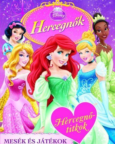 Disney Hercegnők - Hercegnőtitkok - Mesék és játékok