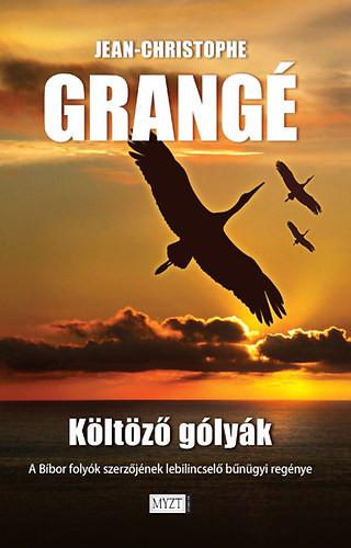 Jean-Christophe Grangé: Költöző gólyák