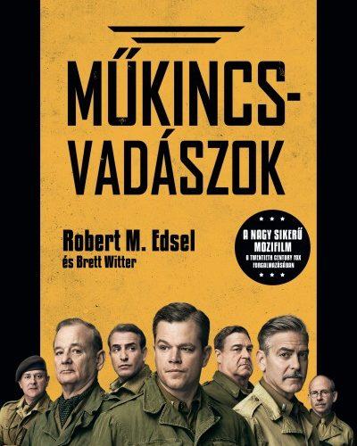 Robert M. Edsel: Műkincsvadászok