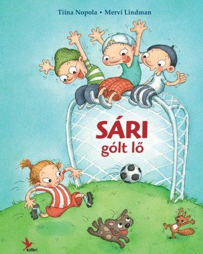 Tiina Nopola: Sári gólt lő