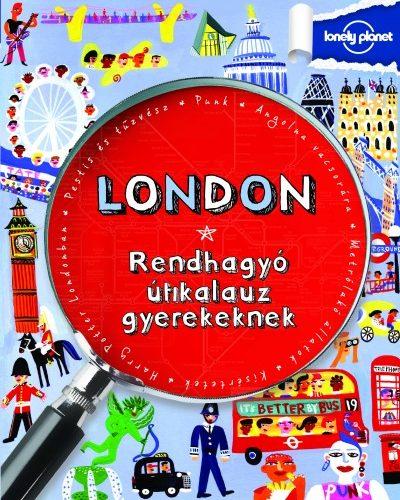 Klay Lamprell: London - Rendhagyó útikalauz gyerekeknek