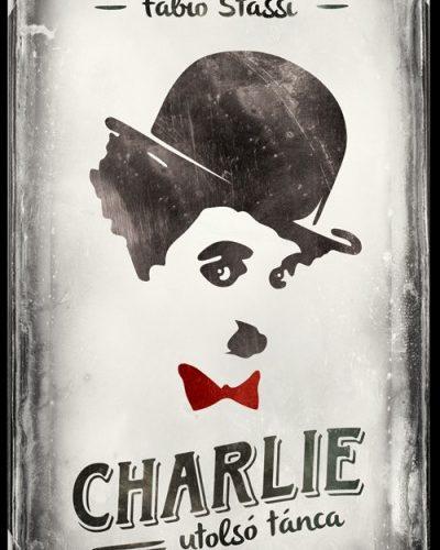 Fabio Stassi: Charlie utolsó tánca