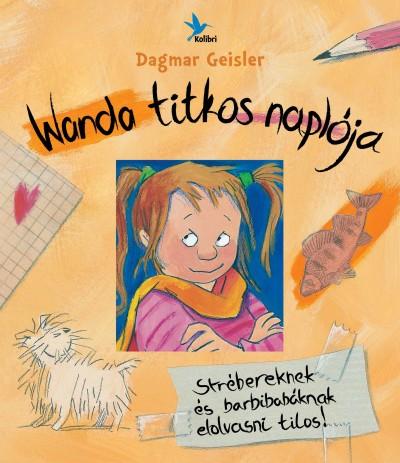 Dagmar Geisler: Wanda titkos naplója