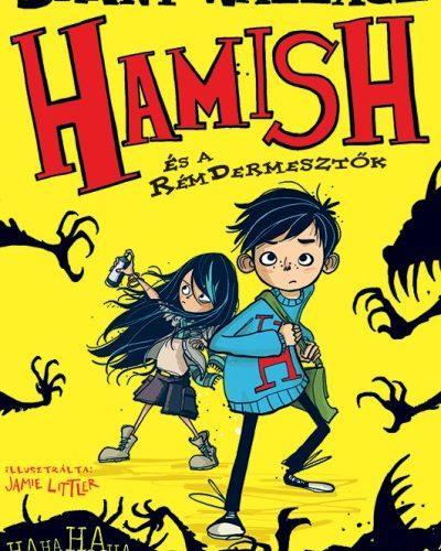Danny Wallace: Hamish és a RémDermesztők