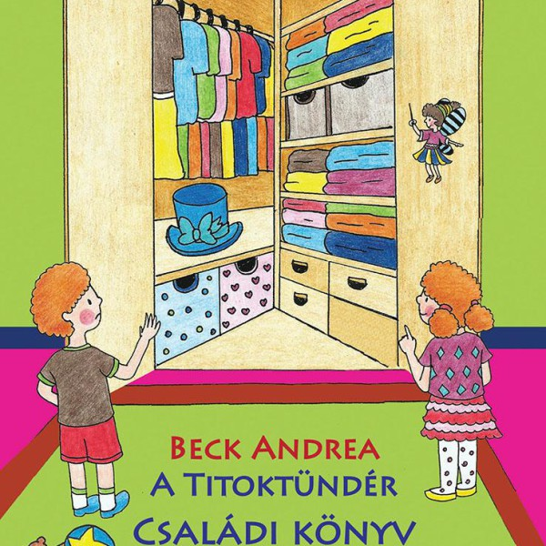 Beck Andrea: A Titoktündér – Családi Könyv