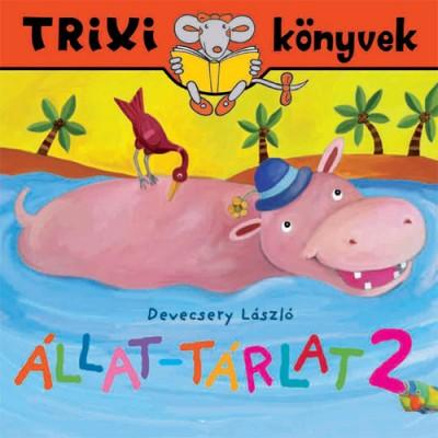 Állat-tárlat 2. - Trixi könyvek
