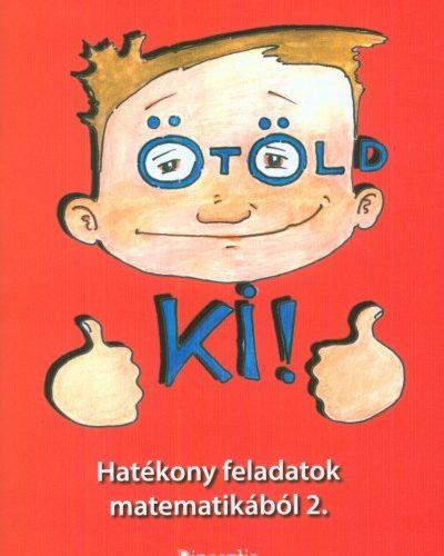 Borbély Borbála - Elke Simon: Ötöld ki! - Hatékony feladatok matematikából 2. - Macis Matek 2. osztály