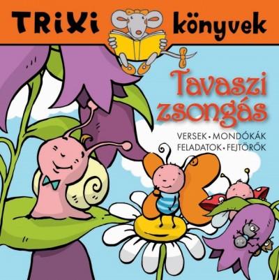 Tavaszi zsongás - TRIXI könyvek