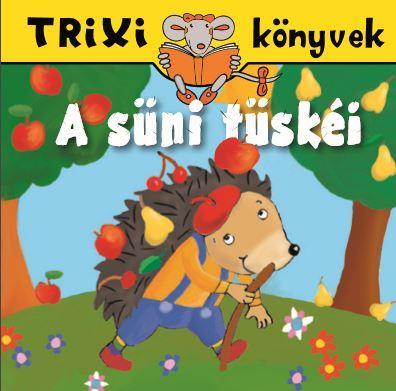A süni tüskéi – Trixi könyvek