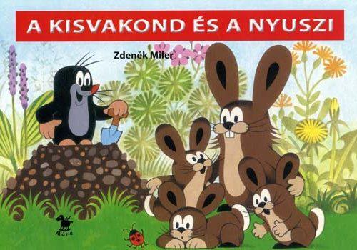 Zdenek Miler: A kisvakond és a nyuszi