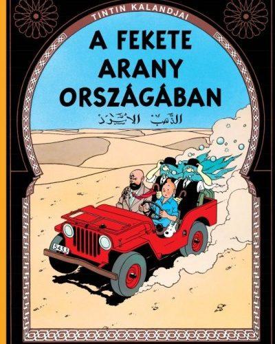 Hergé: A fekete arany országában - Tintin kalandjai 10.