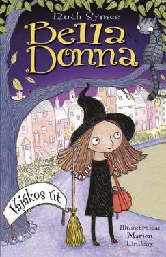 Ruth Symes: Bella Donna - Vajákos út