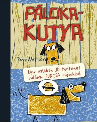 Tom Watson: Pálcikakutya