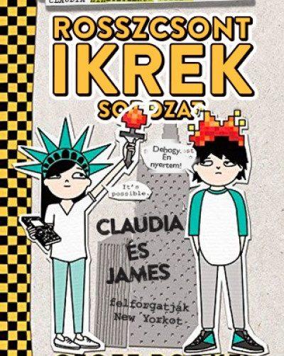 Geoff Rodkey: Claudia és James felforgatják New Yorkot