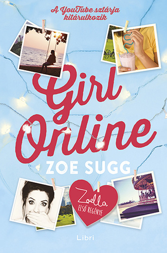 Zoe Sugg: Girl Online  – Zoella első regénye