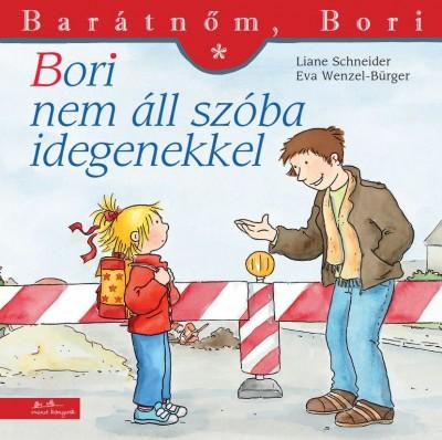 Liane Schneider: Bori nem áll szóba idegenekkel - Barátnőm, Bori 23.